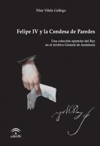 Felipe IV y la Condesa de Paredes. Epistolario.