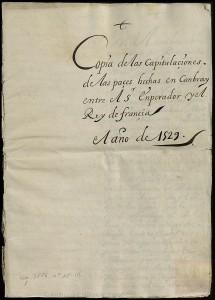 1529. Capitulaciones de Cambrai entre Carlos I y Francisco I